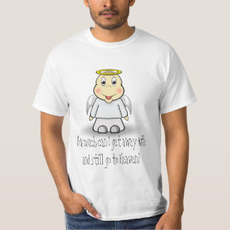 How much can I get away with and st... T-Shirt