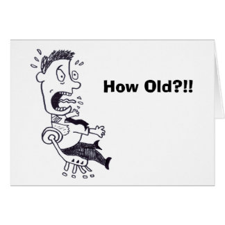How Old Birthday Card