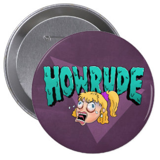 How Rude! 10 Cm Round Badge