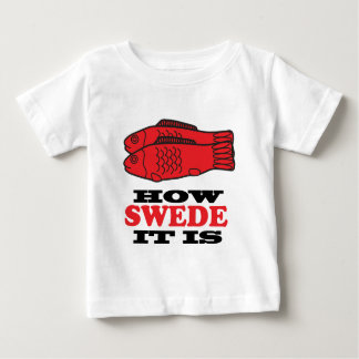 How Swede It Is Baby T-Shirt