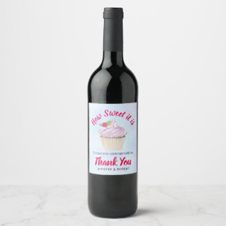 How Sweet it is Pink Cupcake Wedding Thank You Wine Label