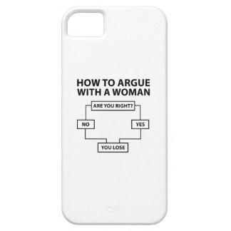How To Argue With A Woman Barely There iPhone 5 Case