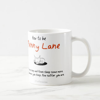 How to be a cat: Penny Lane Coffee Mug