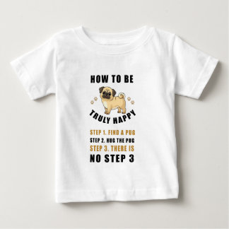 how to be truly happy step  find baby T-Shirt