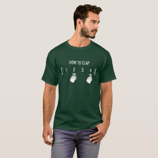 How To Clap T-shirt