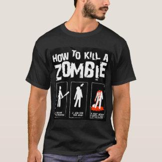 How To Kill A Zombie Shirt