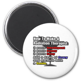 How To Make a Radiation Therapist 6 Cm Round Magnet