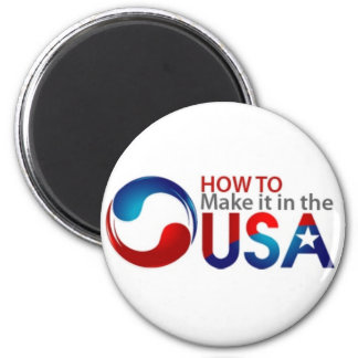 How to Make it in the USA - Power Pin 6 Cm Round Magnet