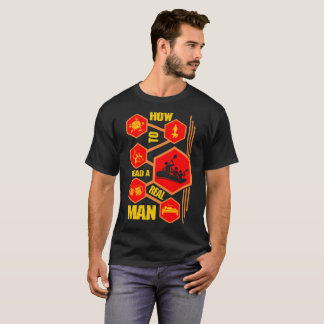 How To Read Real Man River Rafting Lifestyle Shirt
