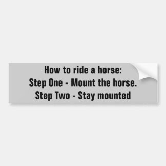How To Ride A Horse.   Horse Trailer Bumper Sticker