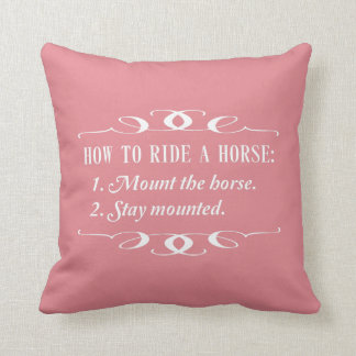 How to Ride a Horse Throw Pillow