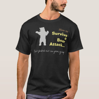 How To Survive A Bear Attack Funny T-shirt