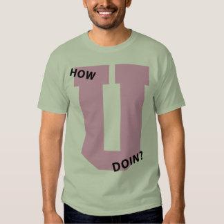 How U Doin? Shirt