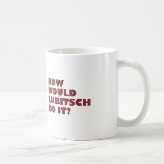 """How would Lubitsch do it?"" Mug"