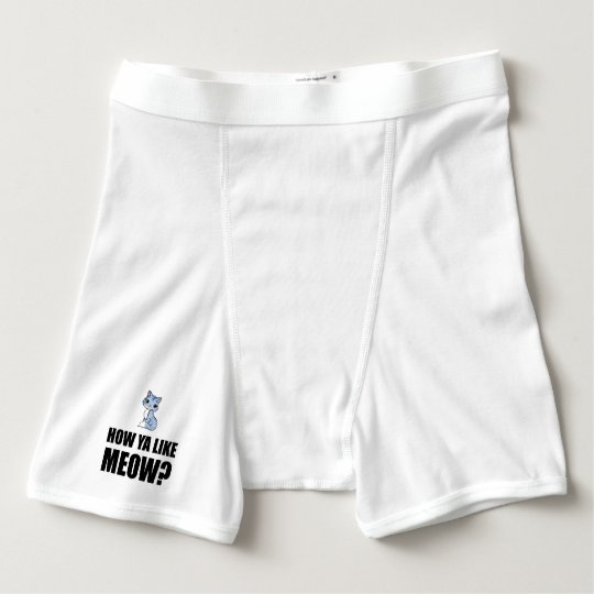 How You Like Meow Cat Boxer Briefs