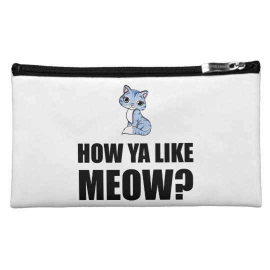 How You Like Meow Cat Cosmetic Bags