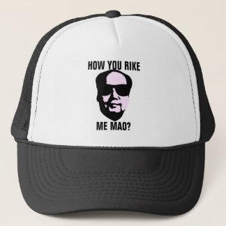 How You Rike Me Mao Trucker Hat