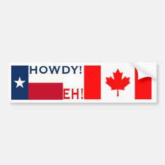 Howdy Eh Bumper Sticker