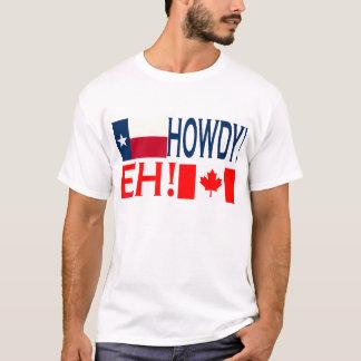 Howdy Eh!!! T-Shirt