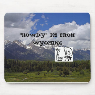 HOWDY FROM WYOMING MOUSE PAD