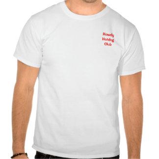 Howdy Hotdog Club 2 Tshirts