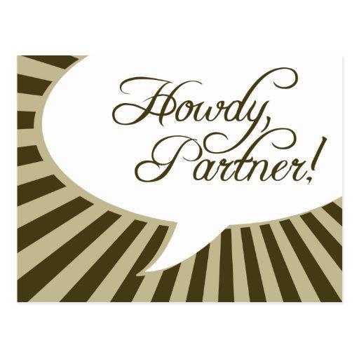 Howdy, Partner! : comic speech bubble Post Card