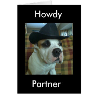 Howdy Partner Greeting Card