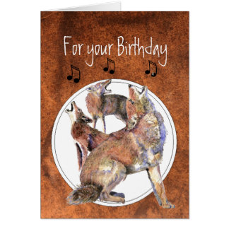 Howling Coyote - Funny Animal  Birthday Card