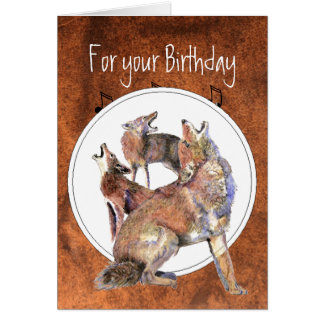 Howling Coyote - Funny Animal  Birthday Note Card