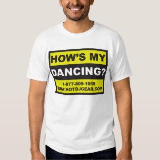 Hows My Dancing T Shirt