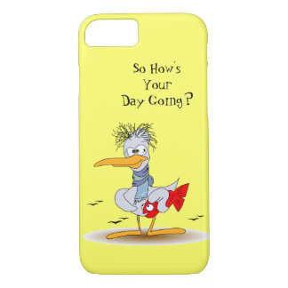 How's Your Day Wacky Funny Stressed Bird Seagull iPhone 7 Case