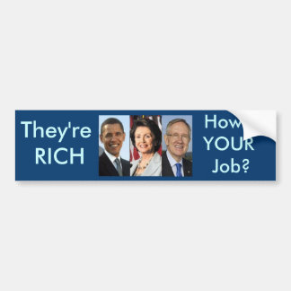 How's your job? bumper stickers