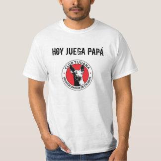 Hoy Juega Papá T-Shirt