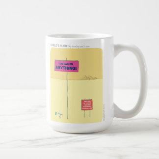 "HP2336 ""harold's planet"" ""you can do anything"" Coffee Mug"