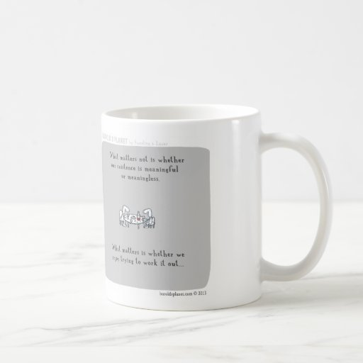 """HP5094 """"Harold's Planet"""" existence meaningful Mug"""