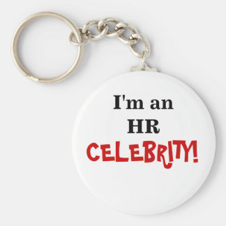 HR Celebrity! - Human Resources Coworker Basic Round Button Key Ring