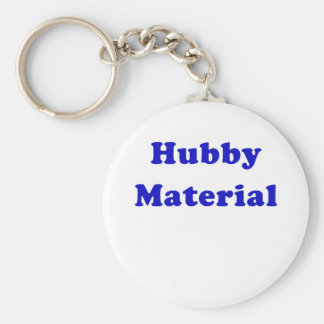Hubby Material Key Chains