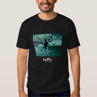 huffy. shirt