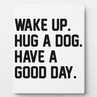 Hug a Dog Plaque