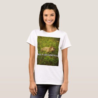 Hug a groundhog t-shirt