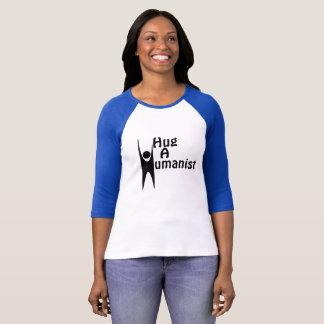 Hug a Humanist T-shirt