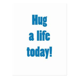 Hug a Life Post Card