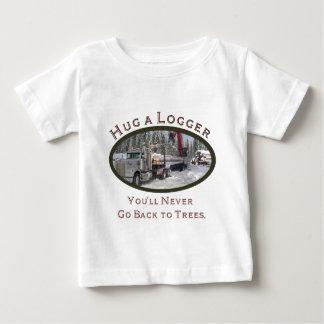 Hug A Logger Baby T-Shirt