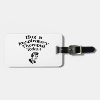 Hug A Respiratory Therapist Luggage Tag