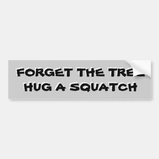 Hug a Squatch Not A Tree Bumper Sticker