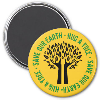 Hug a Tree Save Our Earth Magnet