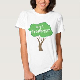 Hug a Treehugger Shirt