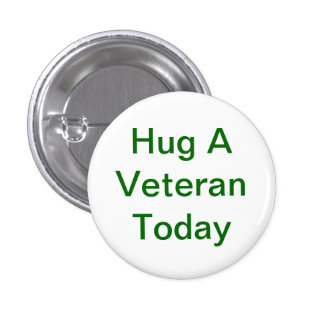 Hug A Veteran Button