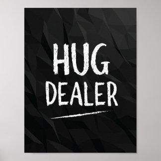 Hug Dealer Poster