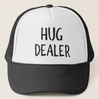 Hug Dealer Trucker Hat